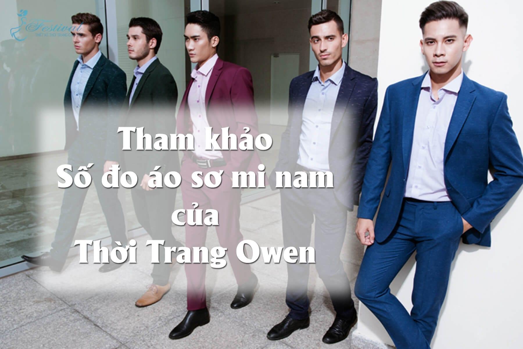 Tham khảo bảng size áo sơ mi nam công sở owen