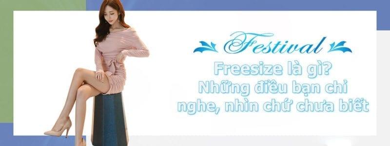 Freesize là gì? Những điều bạn chỉ nghe, nhìn chứ chưa biết